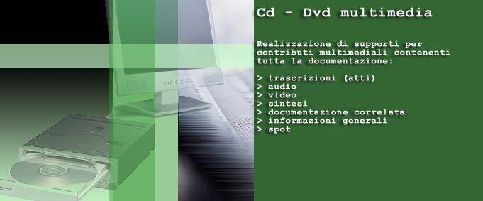 Cd-Dvd Multimedia con trascrizioni, audio e video